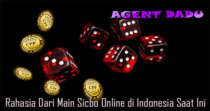 Rahasia Dari Main Sicbo Online di Indonesia Saat Ini